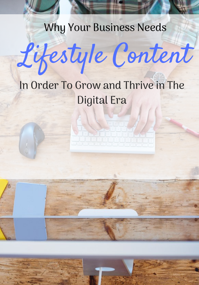 How To Grow Your Business With Lifestyle Content