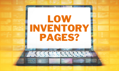 Low Inventory Pages: Tips to Keep Visitors On Your Site